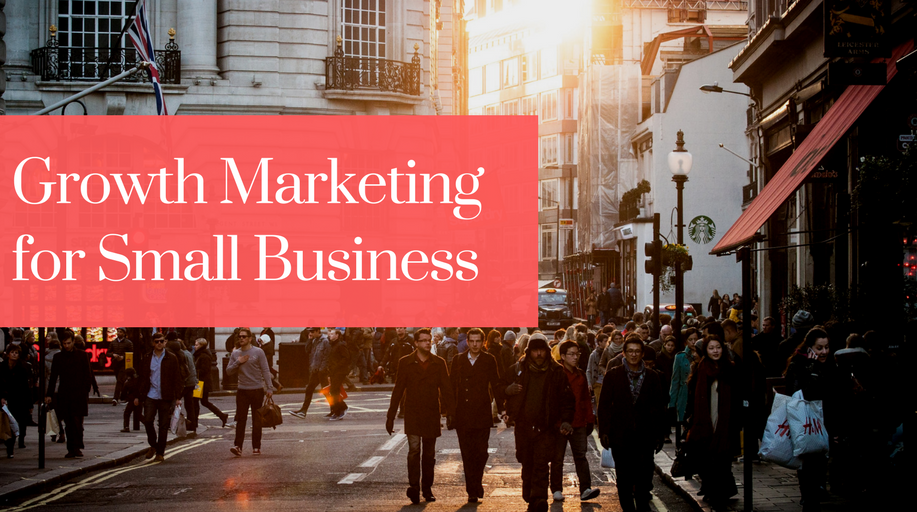 Growth Marketing, Small Business, Toronto, Marketing